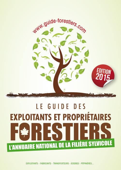 Le guide Exploitants et Propriétaires Forestiers 2015